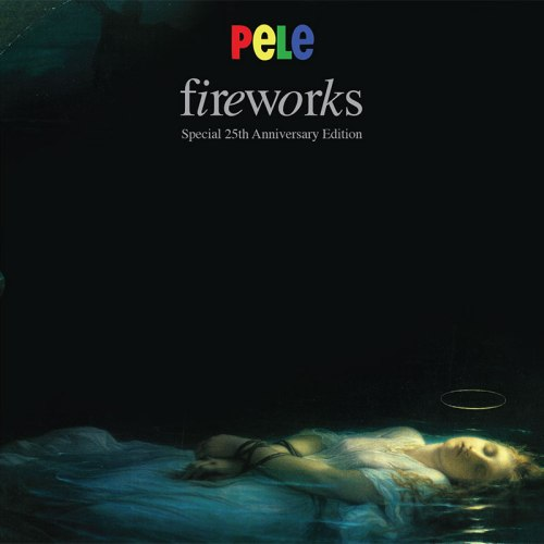 Fireworks album 25th anniversary edition
