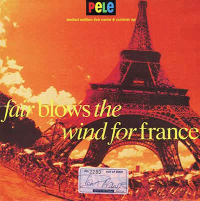 "Fair Blows The Wind For France 12"" - Pele"
