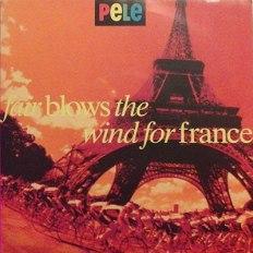 "Fair Blows The Wind For France 7"" - Pele"