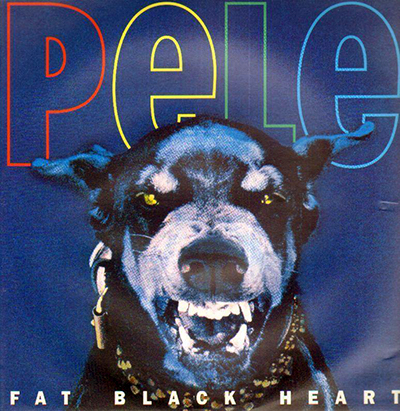 """Fat Black Heart 12"""" - Pele"""
