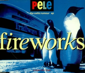 Fireworks CD2 - Pele