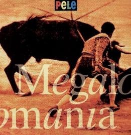 """Megalomania 12"""" - Pele"""