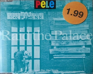 Raid the Palace CD - Pele